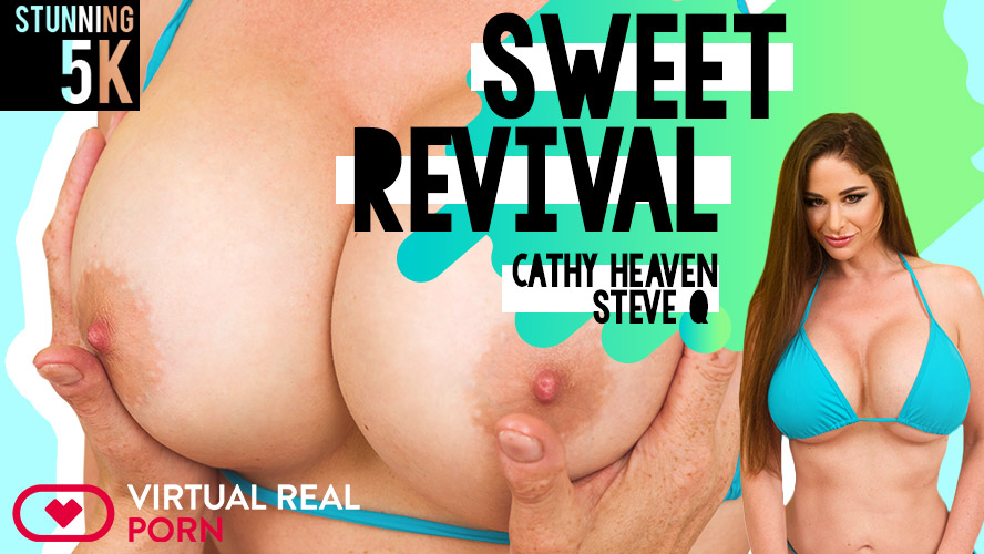 Sweet Revival, Cathy Heaven, Aug 13, 2018, 5k 3d vr porno, HQ 2700p