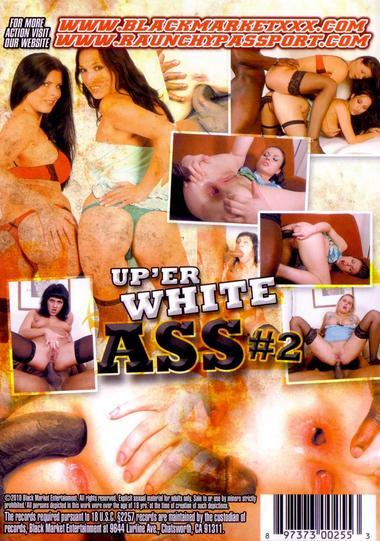 Up Er White Ass #2