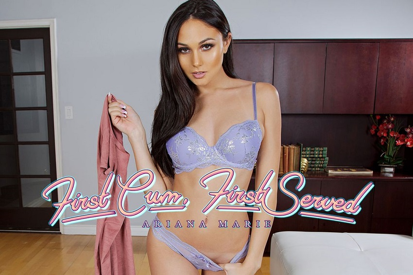 First Cum, First Served, Ariana Marie, Jan 28, 2019, 3d vr porno, HQ 1920p
