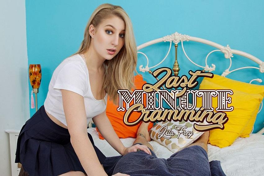 Last Minute Cramming, Lila Frey, Jan 21, 2019, 3d vr porno, HQ 1920p