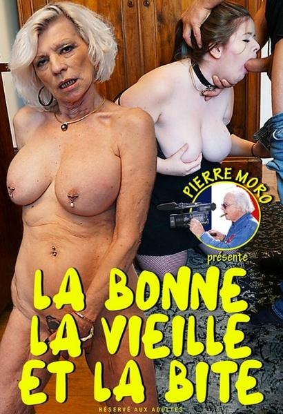 La Bonne, La Vieille Et La Bite Cover