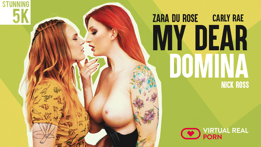 My dear domina, Carly Rae & Zara DuRose, Sep 24, 2018, 3d vr porno, HQ 2160p