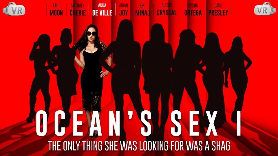Ocean's Sex I, Anna de Ville, Oct 19, 2018, 5k 3d vr porno, HQ 2700p
