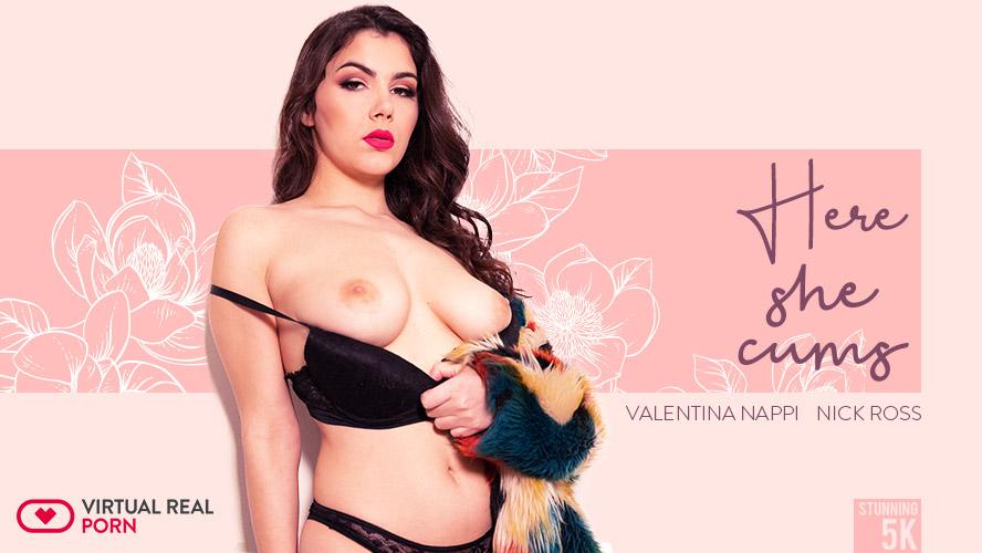 Here She Cums, Valentina Nappi, Mar 18, 2019, 5k 3d vr porno, HQ 2700p