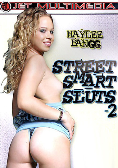 Street Smart Sluts #2