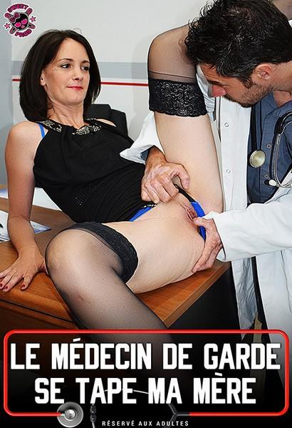 Le Medecin de Garde se Tape Ma Mere - Le medecin de garde se tape ma mere (2017 / FullHD Rip 1080p)