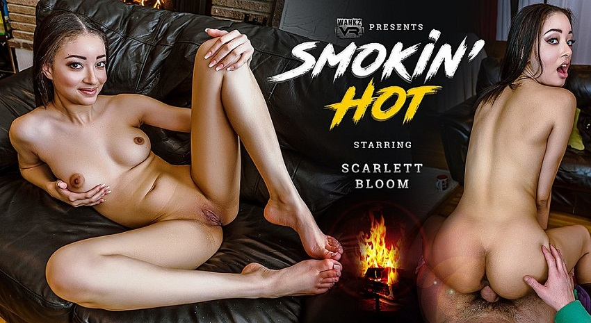 Smokin' Hot, Scarlett Bloom, Jan 12, 2019, 3d vr porno, HQ 1600p