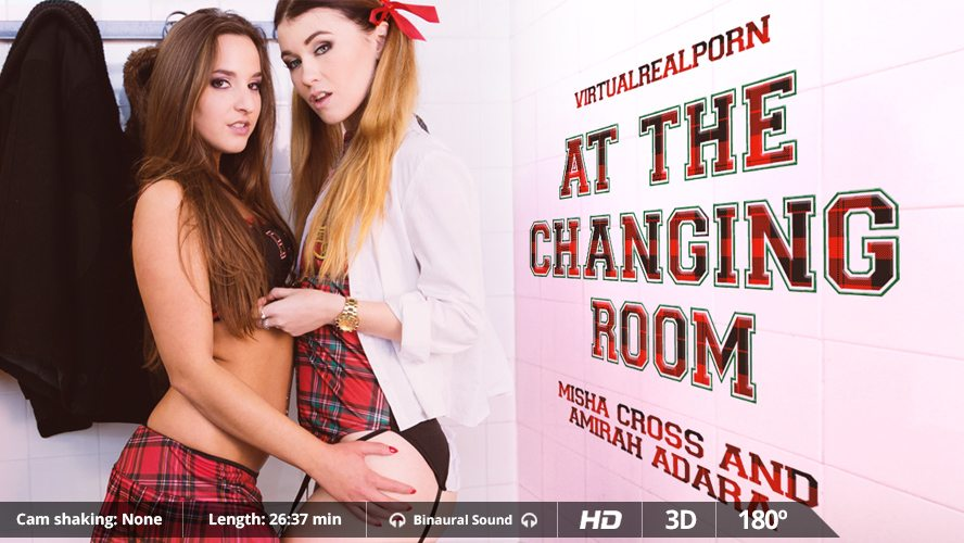 At the Changing Room, Amirah Adara & Misha Cross, Jan 4, 2017, 3d vr porno, HQ 1600p
