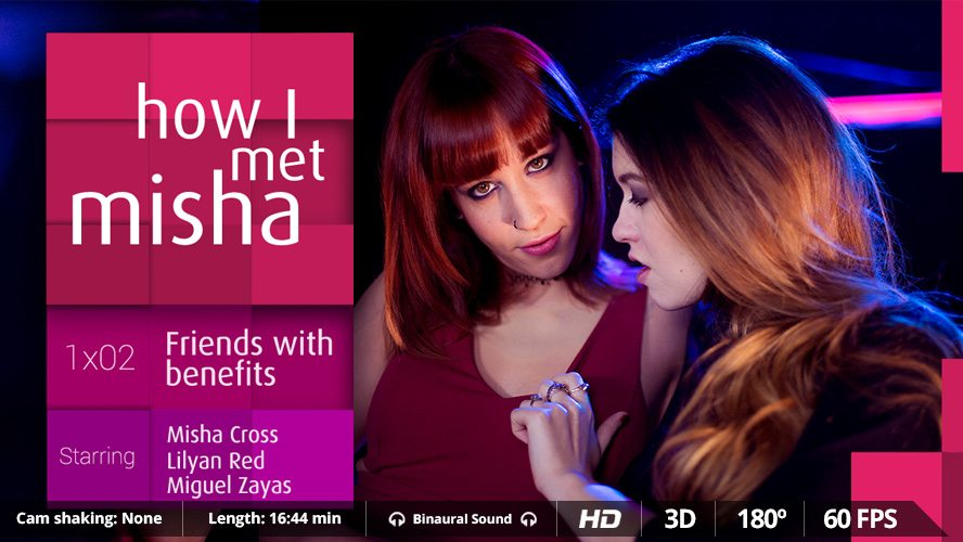 How I met Misha Ep 2, Lilyan Red, Misha Cross, Apr 14, 2016, 3d vr porno, HQ 1600p