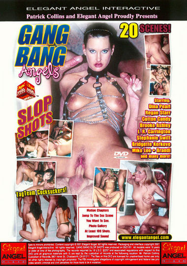 Gang Bang Angels: Slop Shots