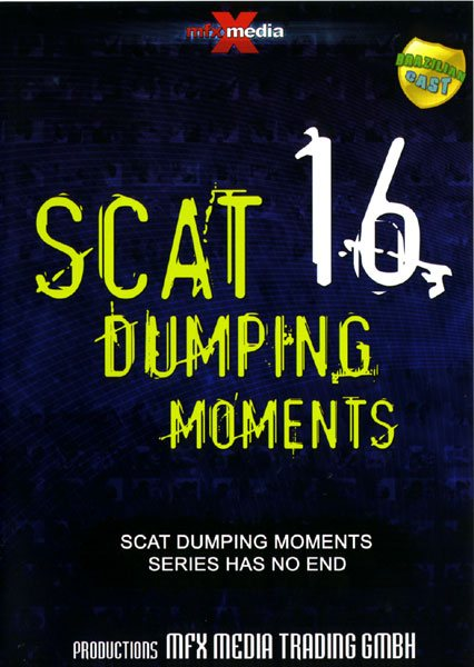 The best of Scat Dumping Moments 16 (MFX-S025) (2009)