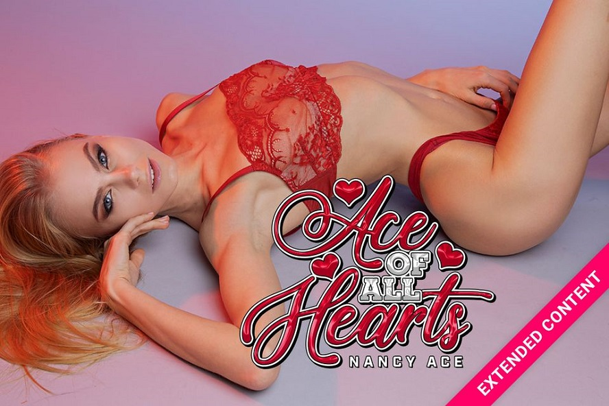 Ace of all Hearts, Nancy A, May 30, 2019, 5k 3d vr porno, HQ 2700p