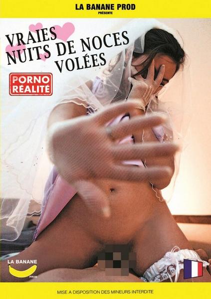 Vraies Nuits De Noces Volees (2012)