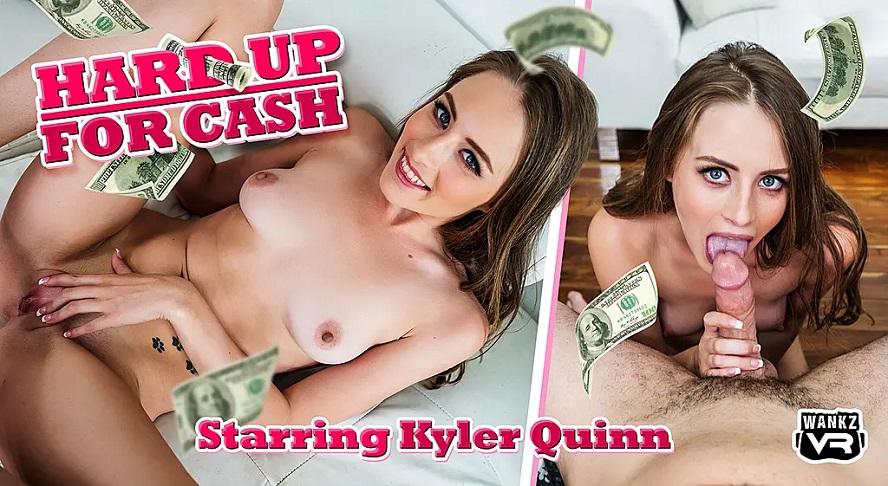 Hard Up For Cash, Kyler Quinn, 11 June, 2019, 4k 3d vr porno, HQ 2300