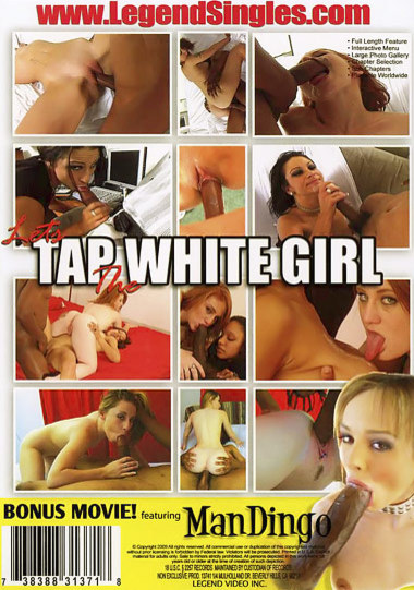 Lets Tap The White Girl