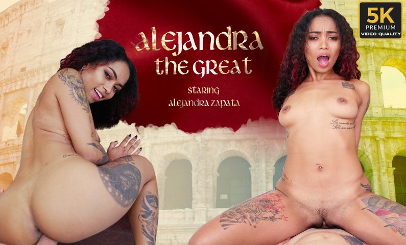 Alejandra The Great, Alejandra Zapata, Apr 19, 2019, 5k 3d vr porno, HQ 2650