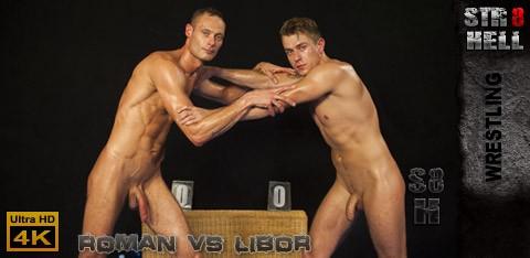 STR8Hell - Roman vs Libor - WRESTLING