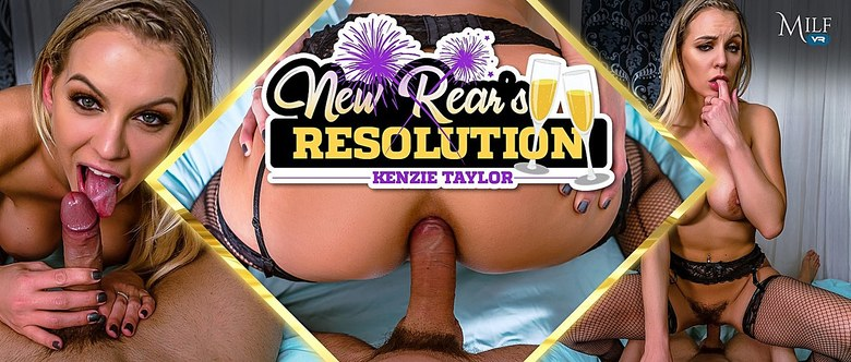 New Rear's Resolution, Kenzie Taylor, 10 Jan, 2019, 4k 3d vr porno, HQ 2300