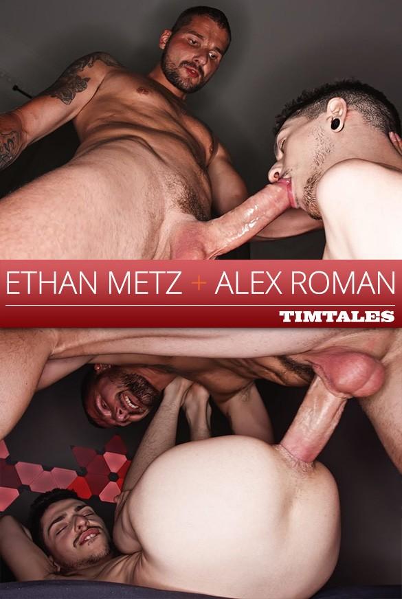 TimTales - Ethan Metz fucks Alex Roman