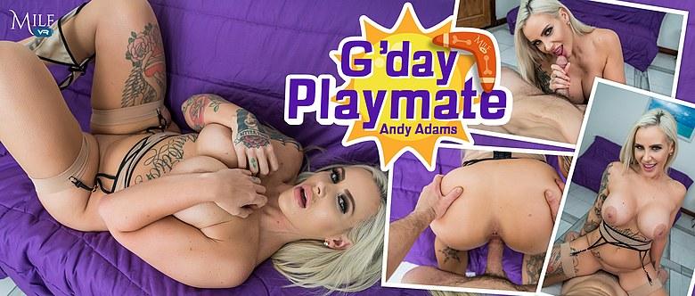 G'day Playmate, Andy Adams, 4 April, 2019, 4k 3d vr porno, HQ 2300