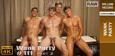 WilliamHiggins - Wank Party #111, Part 2 RAW - WANK PARTY