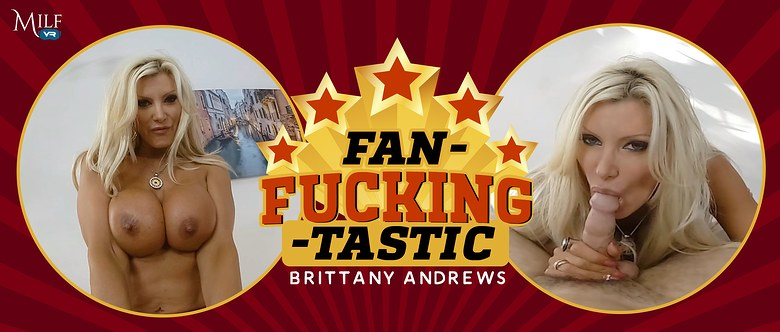 Fan-Fucking-Tastic, Brittany Andrews, 3 Jul, 2019, 4k 3d vr porno, HQ 2300