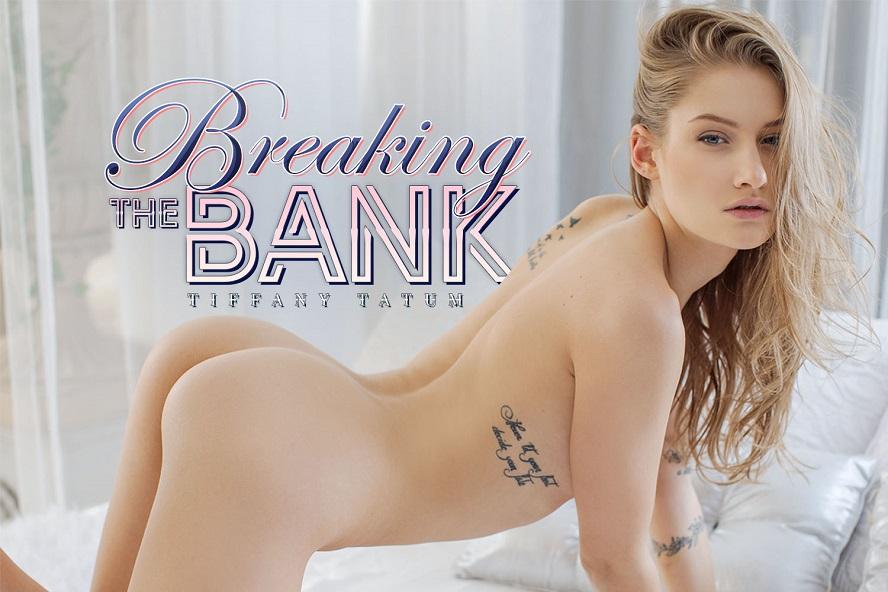 Breaking The Bank, Tiffany Tatum, Feb 25, 2019, 5k 3d vr porno, HQ 2700