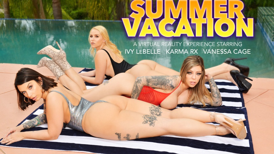 Summer Vacation, Ivy LeBelle, Karma Rx, Vanessa Cage, June 07, 2019, 4k 3d vr porno, HQ 2048