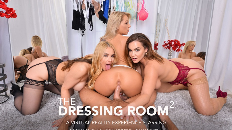 The Dressing Room 2, Natasha Nice, Sarah Vandella, Zoey Monroe, March 15, 2019, 4k 3d vr porno, HQ 2048
