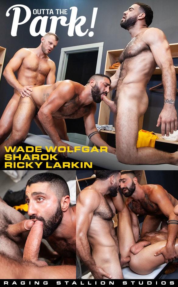 RS - Outta The Park! - Ricky Larkin, Sharok, Wade Wolfgar