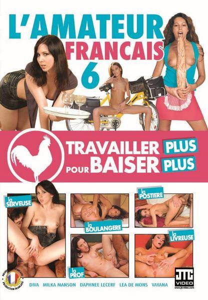 L`amateur Francais 6 - Travailler plus pour baiser plus Cover