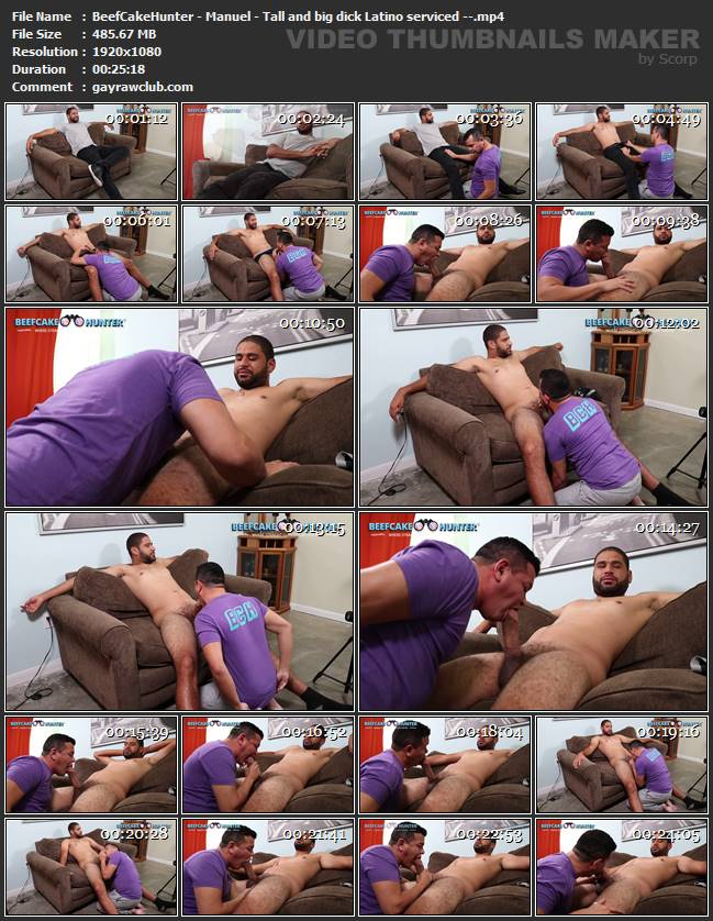 BeefCakeHunter - Manuel - Tall and big dick Latino serviced