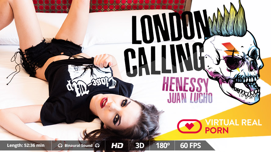 London Calling, Henessy, Nov 20, 2017, 3d vr porno, HQ 1600