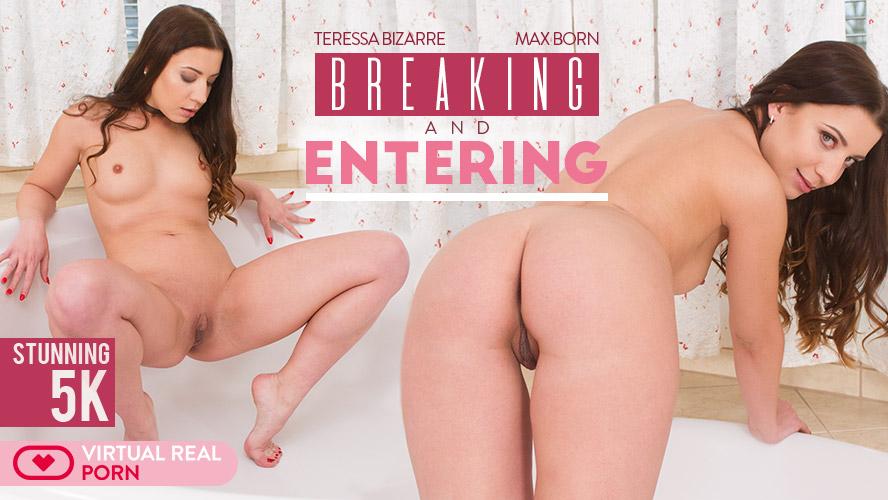 Breaking and entering, Teressa Bizarre, Feb 19, 2018, 5k 3d vr porno, HQ 2700