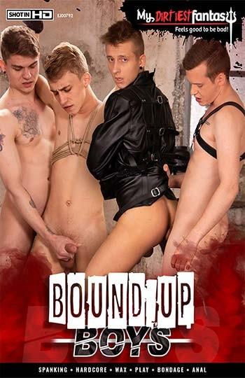 MyDirtiestFantasy - Bound Up Boys