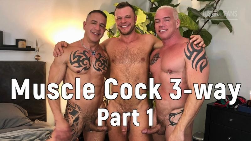JustForFans - Wade Wolfgar, Ryan Carter & Digger - Muscle Cock 3-way part 1,2