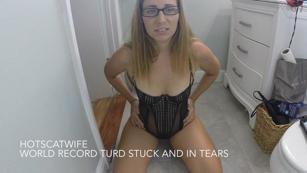 HotScatwife - WORLD RECORD TURD stuck and in TEARS (FullHD 1080p)