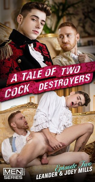 MEN - Joey Mills & Leander - A Tale Of Two Cock Destroyers Part 2