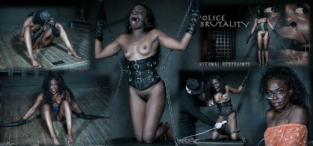 InfernalRestraints - Bellah Dahl - Police Brutality