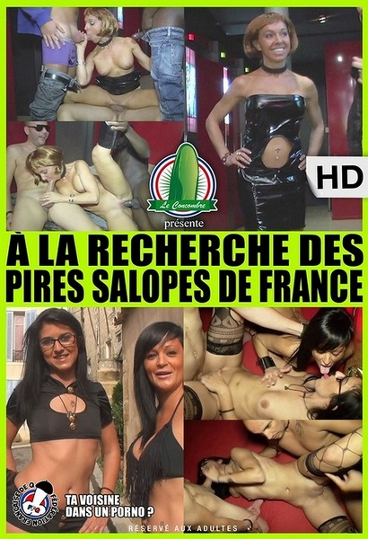 A la Recherche Des Pires Salopes de France