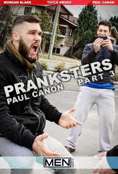MEN - Pranksters Part 3 - Morgan Blake & Paul Canon & Thyle Knoxx