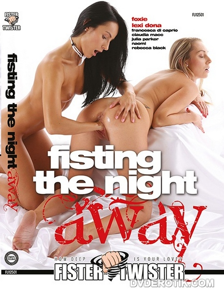 Fisting the Night Away (2019)