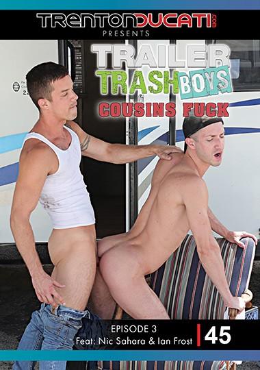 TrentonDucati - Presents Trailer Trash Boys - Cousins Fuck