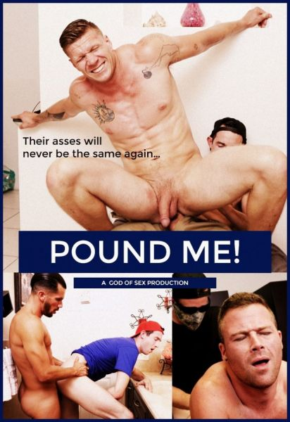 God of Sex Production - Pound Me!