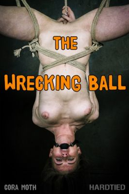 Hardtied – Jan 15, 2020: The Wrecking Ball | Cora Moth
