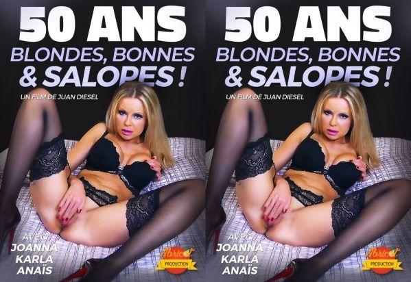 50 Ans Blondes Bonnes Et Salopes (2018)