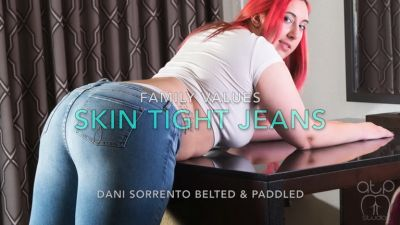Family Values – Skin Tight Jeans – Dani Belt Whipped and Paddled