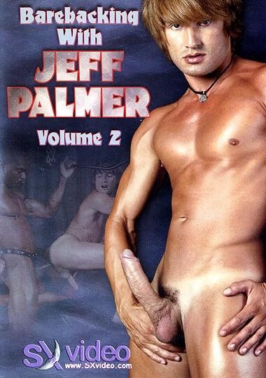 SXV - Barebacking With Jeff Palmer - part 3