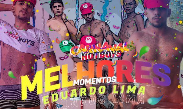 HBB - Melhores Momentos - Eduardo Lima - Carnaval 2020