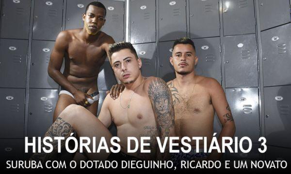 MMs - Dieguinho, Ricardo Mineiro, Henrique Tatuado - Historias de Vestiario 3